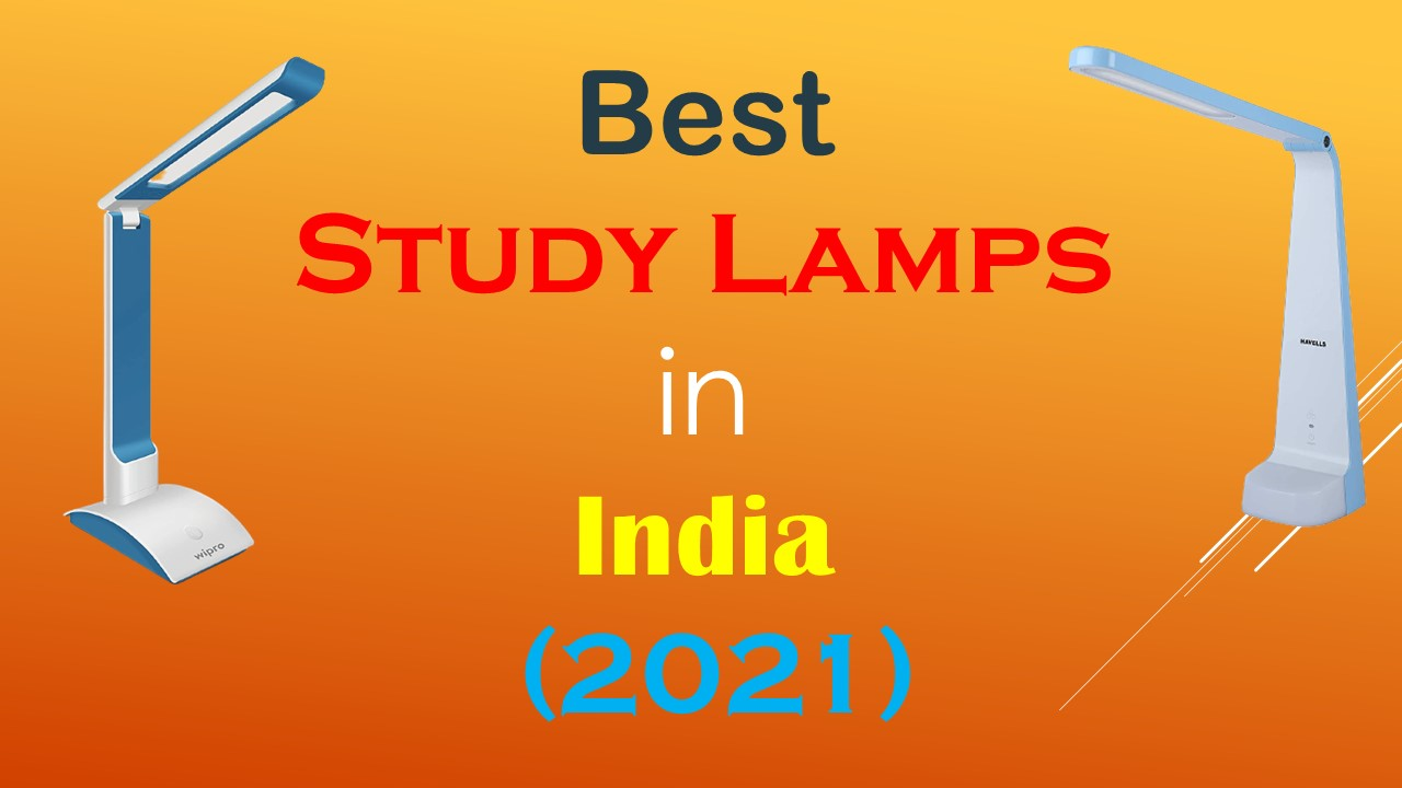 Best Study Lamps in India 2021