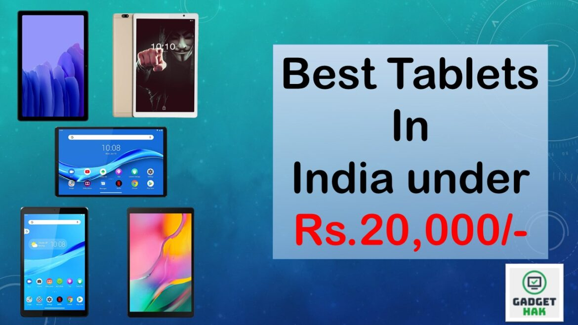 Best Tablets in India under Rs.20,000/-