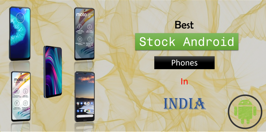 Best Stock Android Phones in India 2021